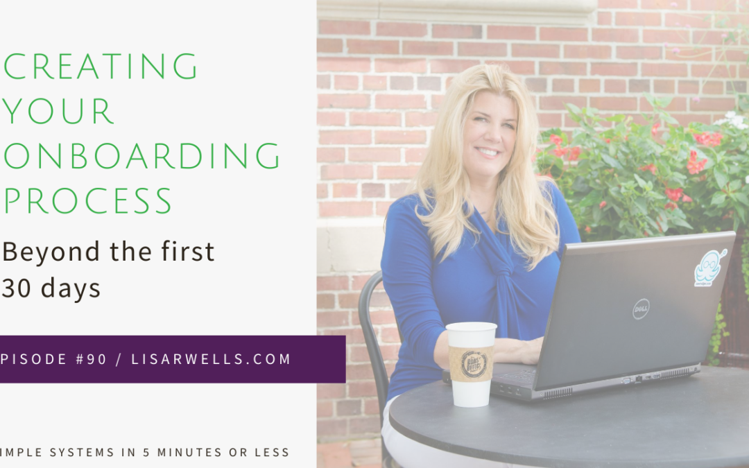 #90: Creating your onboarding process for the next few months and beyond