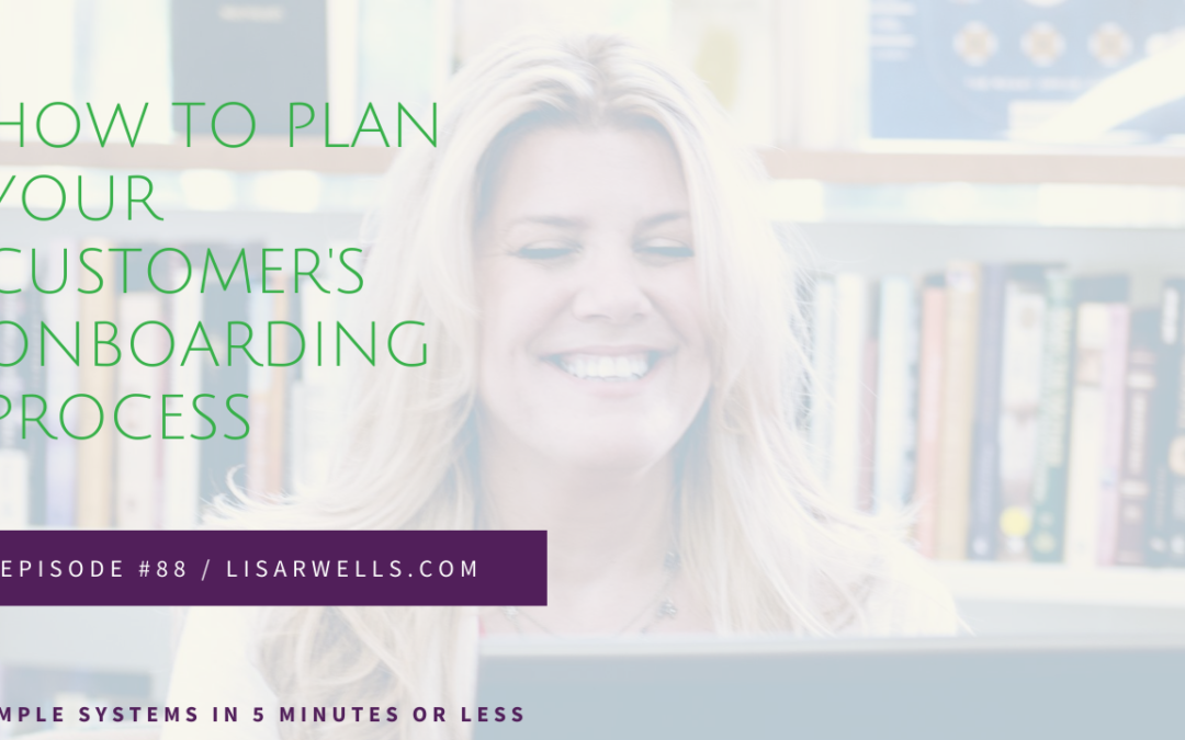 #88: How to Plan Your Customer Onboard Process