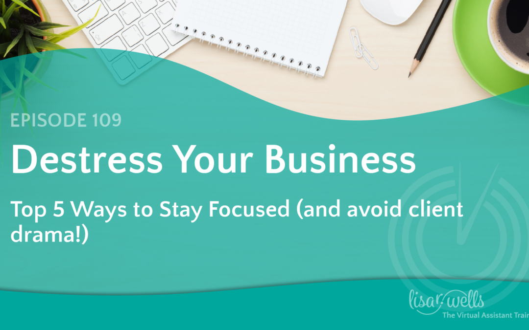 #109: Top 5 Ways to Stay Focused