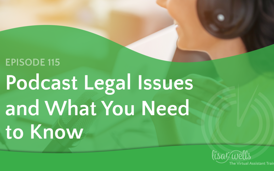 #115: Podcasting Legal Issues